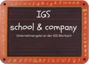 IGS School&Company, Unternehmergeist an der Schule